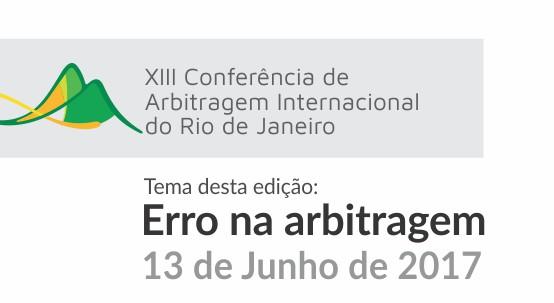 XIII Conferência de Arbitragem Internacional do Rio de Janeiro