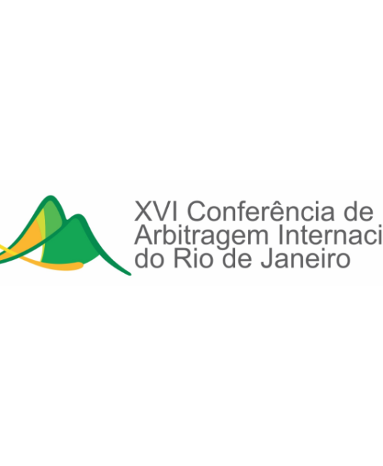XVI Conferência de Arbitragem Internacional do Rio de Janeiro
